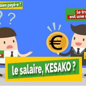 > LE SALAIRE, KESAKO?