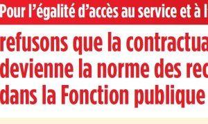 > REFUSONS QUE LA CONTRACTUALISATION DEVIENNE LA NORME DES RECRUTEMENTS DANS LA FONCTION PUBLIQUE