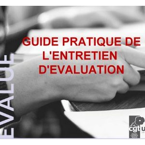 > GUIDE PRATIQUE DE L'ENTRETIEN D'EVALUATION