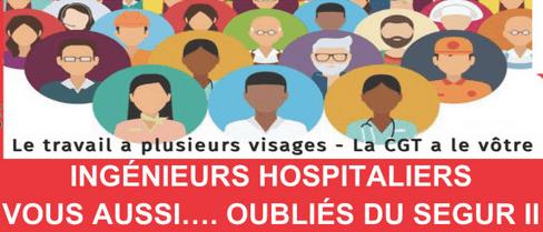 > INGÉNIEURS HOSPITALIERS – VOUS AUSSI OUBLIES DU SEGUR II